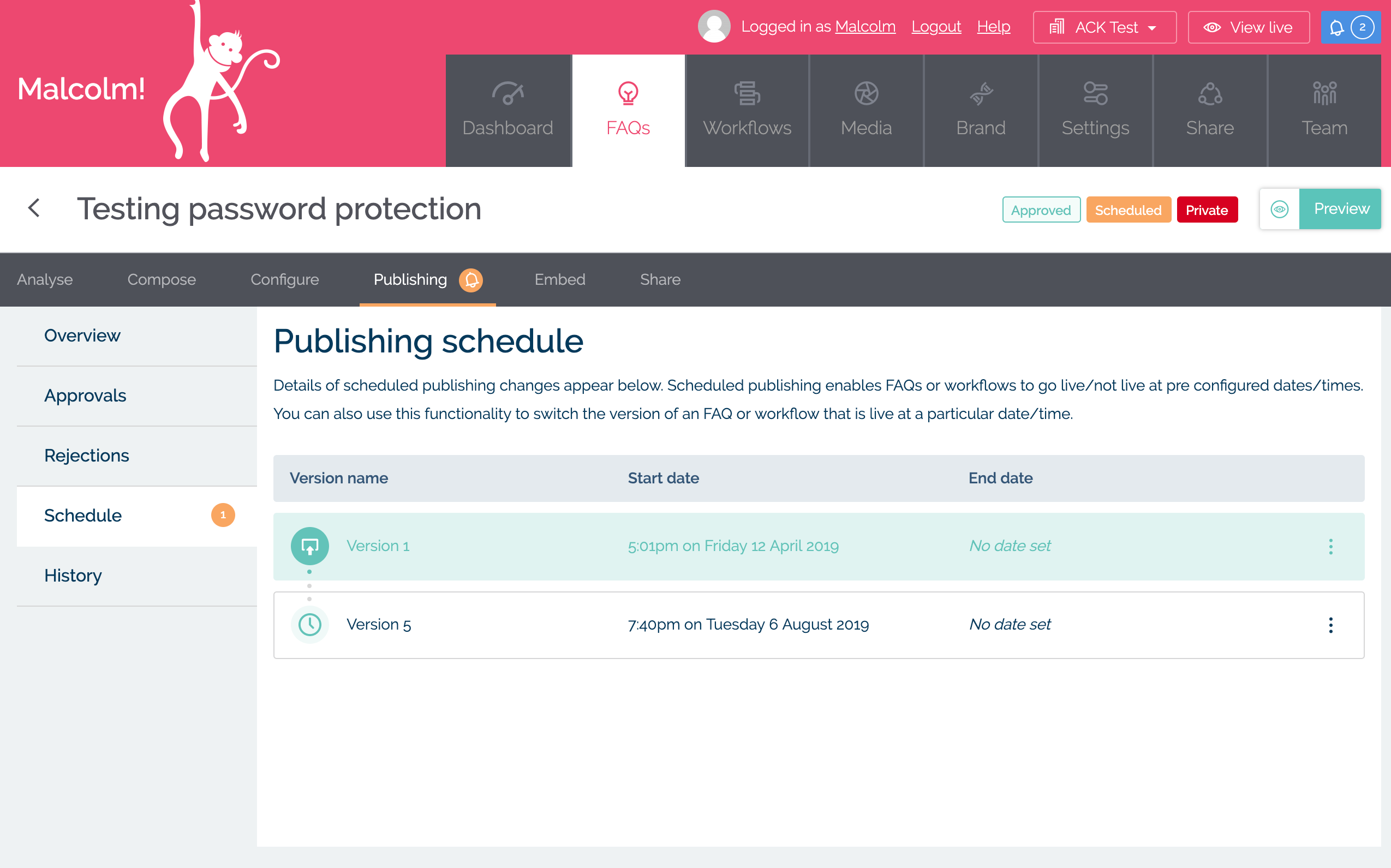 Scheduled Publishing in MyMalcolm