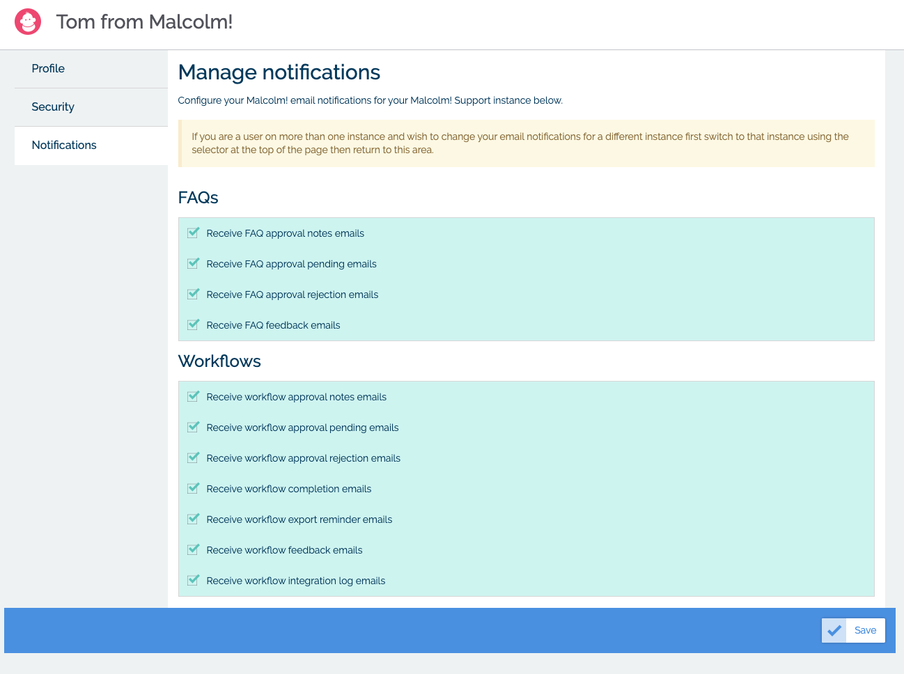 Manage your notifications in MyMalcolm